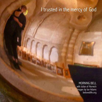 no20 in series Julian of Norwich - a revelation of love Stillness Prayer Contemplation Julian Of Norwich Norwich Cathedral Font Trust Mercy  Love