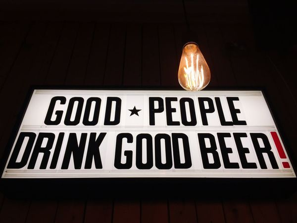 Good people drink beer Text Communication No People Illuminated Low Angle View Close-up Indoors  Architecture Day Good People Drink Beer Beer Time Beers Drink Beer Drink Beers 🍺🍺🍻 👍😄