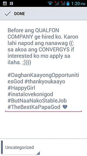 Palangga jud kay ko ni god, imagine daghan kaayo opportunities nga me abot. Sayang kay naa nakoy stable job! ThankYouLord Thebestkapapagod Eyeem Philippines Happy :)