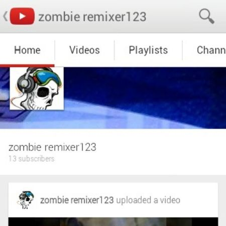 Subscribe to this guy he does a bunch of remixes of anime, video game theme song, and skit join the zombie DJS