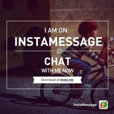 I'm on InstaMassage chat .. ^__^