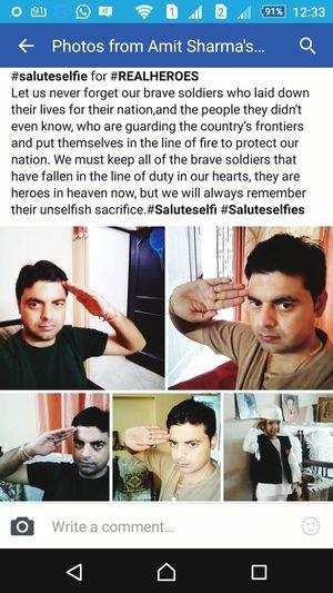 FeelingProud SaluteSelfie Soldiers Realheroes BravemenofIndia Independenceday Celebration