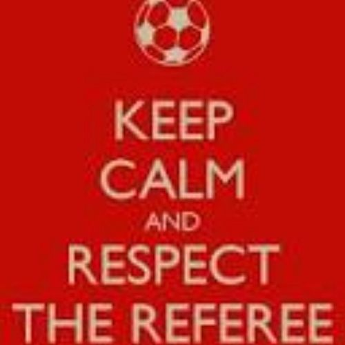 I shall take this to all my games. Respect Refereeing  KeepCalmAnd