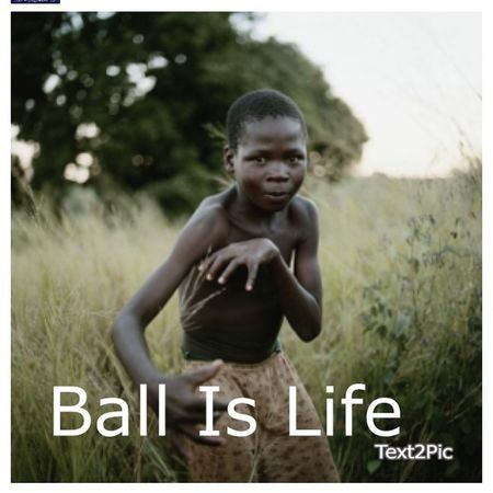 For All Those Who Sat Ball Is Life !! LOL !