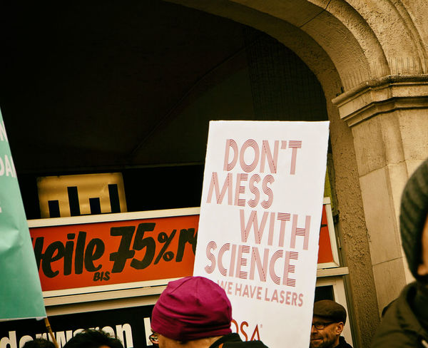 March of Science, Munich, April 22 2017. The March for Science is the first step of a global movement to defend the vital role science plays in our health, safety, economies, and governments Brain Communication Concept Education Facts Freedom Global Movement Human Idea Imagination Innovation Intelligence Knowledge Learning March For Science Mind  Munich, Germany People Research Scientific Signboards Signs The Street Photographer - 2017 EyeEm Awards Truth Wisdom