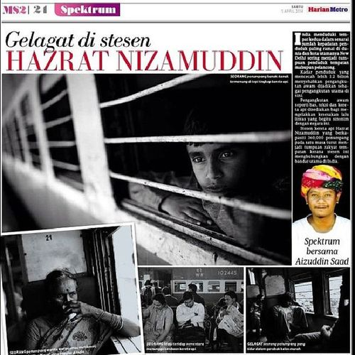 Harian Metro Spektrum - Gelagat di Stesen Hazrat Nizamuddin by Aizuddin Saad Tearsheet Harianmetro India Hazratnizamuddin train trainride photojournalism documentary photoessay dailylife
