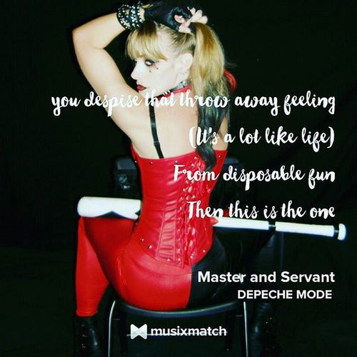The sound and feel of this song tells you more about what it means more than the lyrics ever could. Now I think it's time for a heavier industrial metal cover. Bdsmlifestyle MasterAndServant Depechemode MusiXmatch Lyricscard Harleyquinn MistahJ ArkhamCity Arkham Gotham SuicideSquad Batshitcrazy Cosplay Joker Batman BMan Dccomics Vixen CockDisciple IGotYourCrazy Puddin