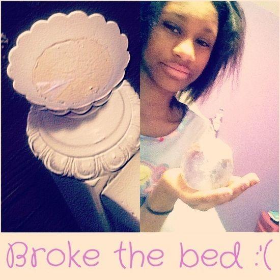 I broke the corner of my bed :'(