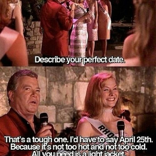 April25th Allyouneedisalightjacket Misscongeniality PerfectDate
