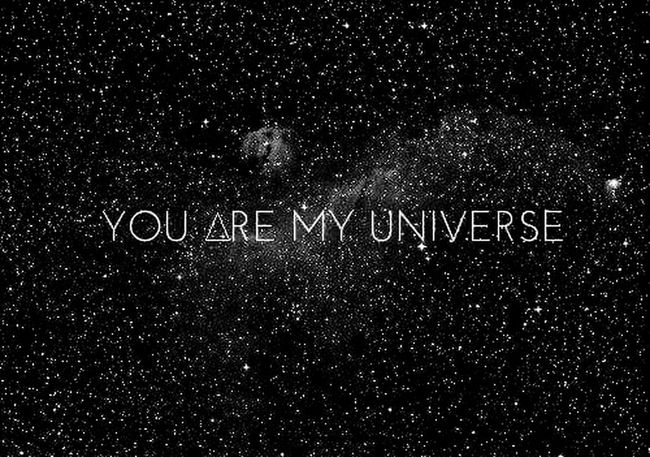 YOU? You You Are My Universe My Universe Tu