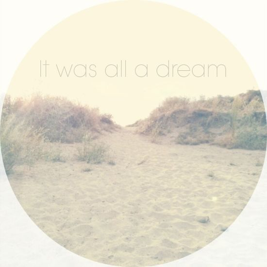 It was all a dream Minimalism Dreamy Washed Out