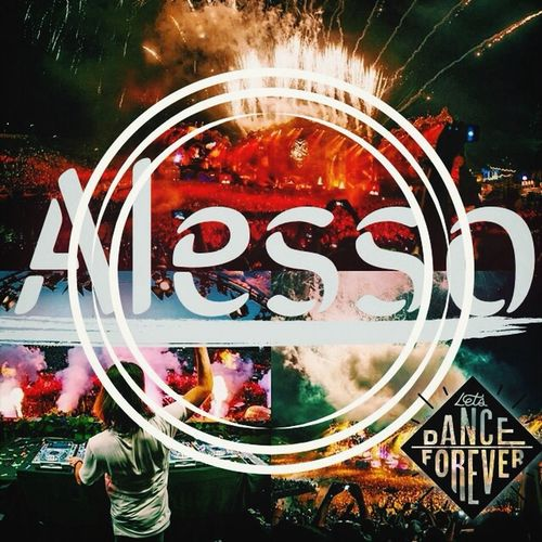 My Favorite DJ in the world... ALESSO