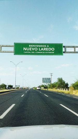 Road Nuevo Laredo Frontera Border Town Border Welcome Bienvenido Bienvenida Frontera Mexicana