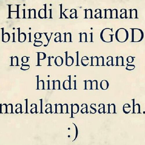 Tagalog Quote Instaquote God philippines