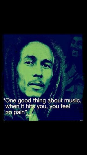 this is so true music is basically most of my life it makes me feel alive, open, and free Bob Marley couldn't have said it better. there is an indescribable feeling i get when i here new music and listen to my music. hope someone can relate to me and if you cant i feel so bad for u Walking Around Camping People Watching Soaking Up The Sun First Eyeem Photo