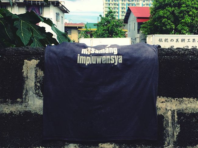 bad influence Day Text No People Outdoors Tree Sky Tagalog Tshirt Urban Philippines Iphonephotography Street Wall