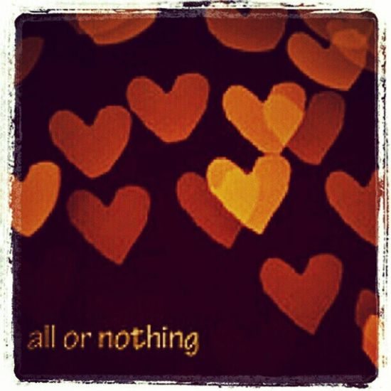 All or nothing / nothing or all