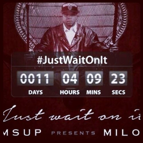 Countdown Til We Start Shutting The City Down March3rd M'sUpMusic Presents MsUpMilo JustWaitOnIt 85_12