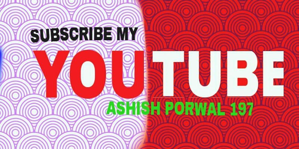 Watch youtube/ ashishporwal197 First Eyeem Photo
