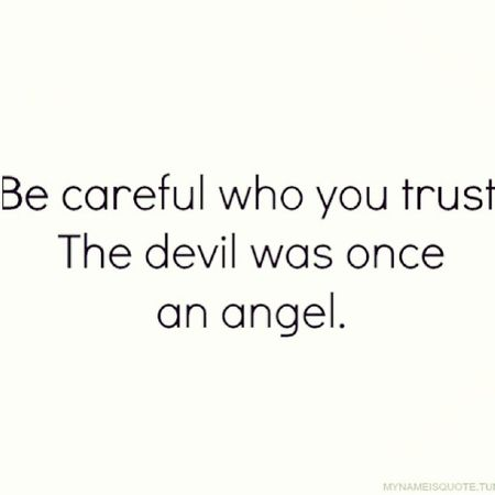 Becareful Careful Demons Demon angels archangels fallenangels heaven hell earth angel devil god life lifequotes trust faith