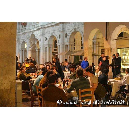 these guys were LivingLaDolceVita , having dinner and drinks outside last Friday night in Vicenza