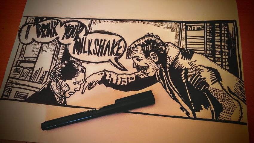 I will bury you underground Eli. There Will Be Blood Danial Day Lewis Comic Art Sharpie Classic Movies Amazing Art