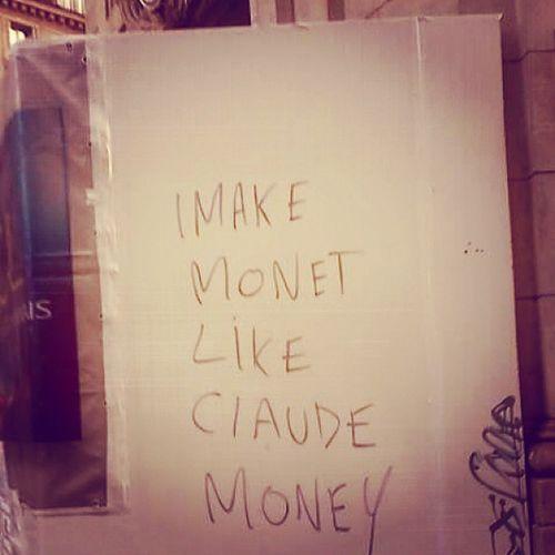 Paris France Makemoney Monet NouvelleMaxime loveit