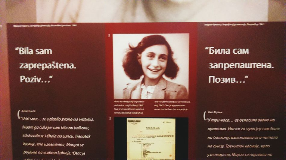 """""""I was shocked. The call..."""" Today, Anne inspires many of us. I have read her diary 4 years ago. I still can't imagine how scary was that war, and I hope it will never happen again. Anne, you're Neverforgotten Fantastic Exhibition At Banjaluka Young Girl Diary Second World War Jewish Family Frank"""
