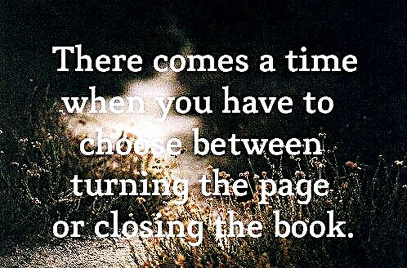 Quote True Turning The Page Closing The Book ♥