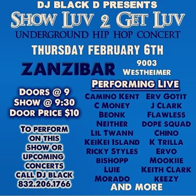 Next Thursday I Will Be At ZanziBar AsUsaul On My Active Shit For More Details On Performing Hmu Or My Dj @djblackd MsUpMusic We Run This Show Luv 2 Get Luv Mix HoustonUnderGroundMusic