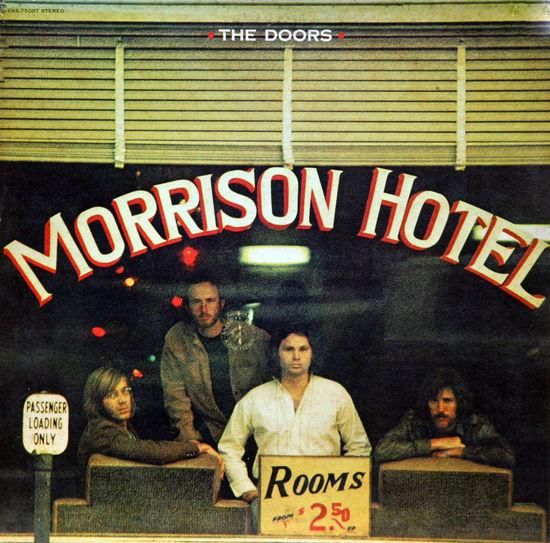 The Doors: Morrison Hotel, LP 1970. cover Art ArtWork Charts Cover Culture Design Gramophone Record History Jim Morrison Long Play Morrison Hotel Music Pop Culture The Doors