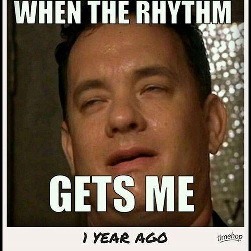 It still gets me. Therhythm