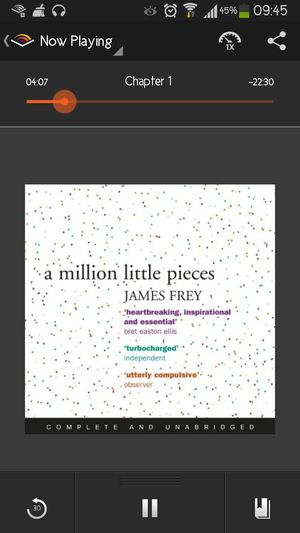 A Million Little Pieces by James Frey something that i could easily Relate to.. Audible