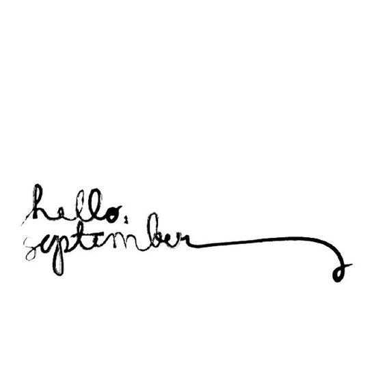 Seja bem vindo, setembro! (: Setembro Oisetembro Quevenhacontudo Amém