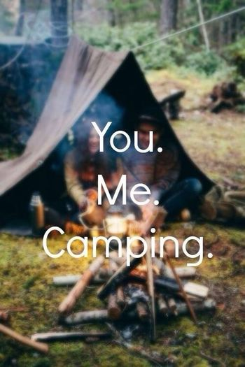 Yes Please Camping I Wanna Go !