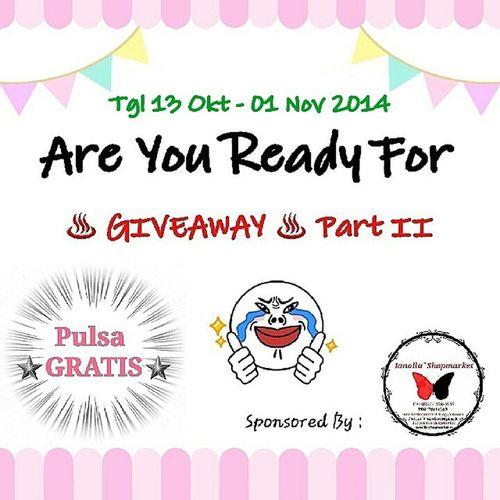 … Perubahan … Mana ni SUARANYA yang ikutan Giveaway Part II at Instagram @ollamossabil and @ianollashopmarket ??? Diperpanjang aja Kali ya karena masih sepiii hehe (o^^)o(o^^)o Akan diperpanjang dari Tgl 13 Oktober - 01 November 2014 Tentunya dengan nominal pulsa yg lebih besarrrr ヽ(^。^)ノ❤ … Caranya gimana? Ikuti Rules nya dan Menangkan Hadiahnya, bisa menang berkali-kali lagii ♥♡ Kapan lagi dapet Pulsa Gratis? Jangan gengsi ahh siapa sih yang ga mau hal Gratis, apalagi Pulsa tiap Minggu, Wow banget kan? … … Rules : … 1↭ WAJIB FOLLOW Instagram @ollamossabil & @ianollashopmarket ❤ 2↭ WAJIB SPAM LIKE Photo di Instagram @ollamossabil & @ianollashopmarket ❤ 3↭ WAJIB REPOST PHOTO ini di Instagram Pribadi Kamu & BUAT CAPTION semenarik mungkin tentang Event Giveaway ini, jangan lupa tag @ollamossabil & @ianollashopmarket ya *no private account ? *REPOST Sebanyak-banyaknya … 4↭ WAJIB TAG 5 Temen Kamu di photo yang kamu Repost di Instagram Pribadi Kamu ❤ 5↭ DONE ! NO UNFOLLOW ya, Unfollow ↭ BLOCK *Sorry ?❤ … Pemenang akan diumumkan pada Tgl 02 November 2014, Semakin Banyak Repost Semakin Banyak Tag Temen Semakin besar kesempatan kamu untuk menang, yuuu semangatt ikutin eventnya ♡♥♬♪♩♬ *Sponsored By @ianollashopmarket ♥ … ⇨ TOLONG PERHATIKAN NO. 3 DAN NO. 4 ⇦ … Giveaway Giveawayollamossabil Giveawayianollashopmarket event eventgiveaway eventinstagram eventianollashopmarket pulsagratis freepulsa ufollowblock hadiah gratis free Instagram instaoftheday follow followme likeforlike spamlike eventspamlike repost repostphoto caption tag caption bestcaption repostphoto ianollashopmarket thewinner