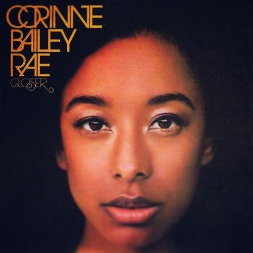 CorinneBaileyRae Closer