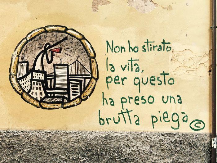 Nonhostiratolavita Brutta Piega Murales Graffiti Street Photography Streetphotography Streetart Pisa