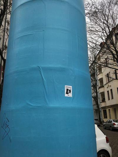 Werbung? Nö. Adfree Werbefrei Keine Werbung Littfasssäule No Advertising No Ad No People Sign Blue Outdoors City