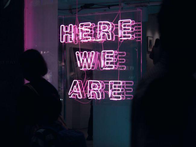 Text Communication Real People Night Illuminated Men Lifestyles Women Neon Indoors  People Be. Ready. Visual Creativity