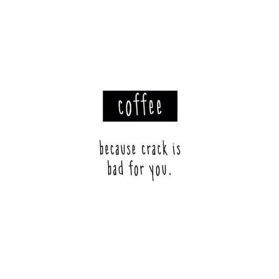 My life exactly. ❤️ Coffee Truths Tumblr Food mornings crack betterthancrack hugsnotdrugs instatruth instalove relatable facts tbt forrealthough