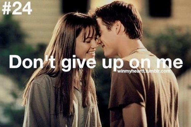 Lol I'm not gone give up on u...
