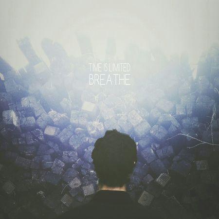 BREATHE // Collaboration with Joshua Tyndall, @joshtyndall. His photos and my edit. DroidEdit AMPTeam.org