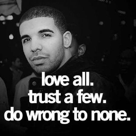 Loveall Trust Drake  Love happy lyrics QUOTES PinQuotes me repost quote quotes follow nofilter like instadaily life like @pinquotes True shit :S