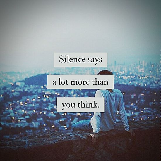 Silence is the most powerful noise... First Eyeem Photo Depression Quotes Death Followme FOLLOE ME-I Follow Back Killme Picoftheday