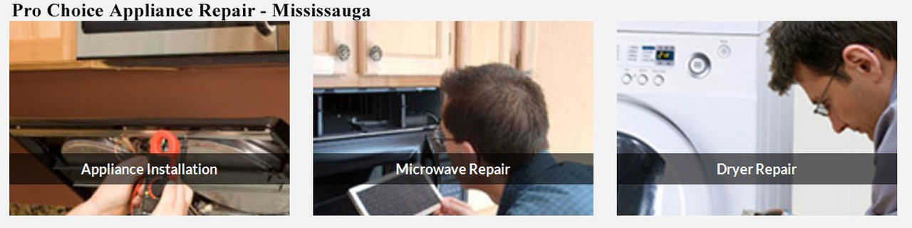 Pro Choice Appliance Repair 918 Dundas St E #210 Mississauga, ON L4Y 4H9 (289) 327-0619 Appliance Repair Mississauga Appliance Repair Mississauga ON Appliance Repair In Mississauga Mississauga Appliance Repair Mississauga ON Appliance Repair