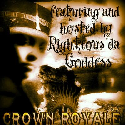 Crown royale Mixtape now on Datpiff Righteousdagoddess Rdgtakeova crownroyale