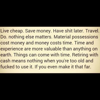 Found this on IG. My formula... Time=money. Money=stuff therefore Stuff=time. Want more time? Dont waste money on crap you dont need.