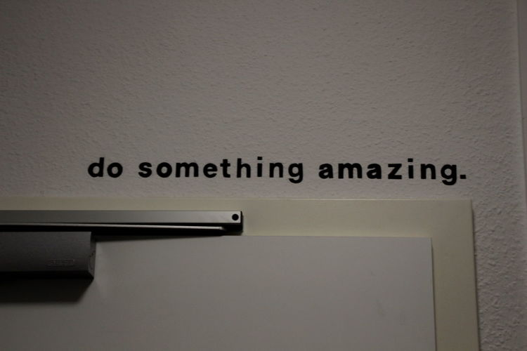 do something. just do something. Part I // Architecture Communication Day Geometric Shape Information Information Sign Inspiration Onlybirds Text Wall - Building Feature Western Script