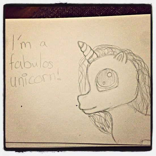 I'm a fabulos unicorn! Fabulos Unicorn Drawing MyLittlePony